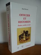 OFFICIER Et HISTORIEN (Jean Delmas) - Biographie