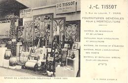 Carte PUB - J.-C. TISSOT, Fournitures Pour L' HORTICULTURE - Stand De L' Exposition Coloniale, Paris 1931 - Botanik