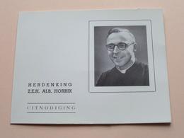 DP + Herdenking > Z.E.H. Albert HORRIX - Mechelen-aan-de-Maas 9 Aug 1915 - Hasselt 29 Aug 1961> 1962 ! - Avvisi Di Necrologio