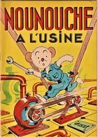 Rare Livre BD Nounouche à L'usine - Livres, BD, Revues