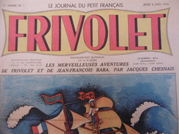BD FRIVOLET N° 1 JACQUES CHESNAIS JUIN 1946 RRRRRRRRRRRRRRRRRRRR - Magazines Et Périodiques
