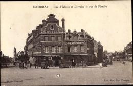 Cp Cambrai Nord, Rue D'Alsace Et Lorraine Et Rue De Flandre, Hôtel, Straßenansicht - Francia