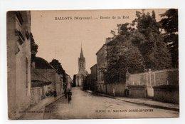 - CPA BALLOTS (53) - Route De La Roë 1928 (avec Personnages) - Edition A. JEGU - Cliché H. MAUXION - - Francia