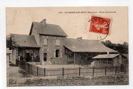 - CPA SAINT-PIERRE-SUR-ERVE (53) - Ecole Communale 1913 - Photo Dolbeau 802 - - Other Municipalities