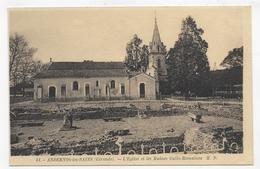 ANDERNOS LES BAINS - N° 51 - L' EGLISE ET LES RUINES GALLO ROMAINES - CPA NON VOYAGEE - Andernos-les-Bains