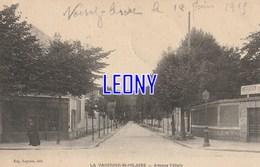 CPA De  LA VARENNE ST HILAIRE (94) - AVENUE FELICIE  édit EUG. LEGRAIN - CACHET MILITAIRE - France
