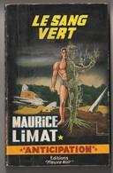 Anticipation. Maurice Limat. Le Sang Vert. Fleuve Noir N°  230  De 1963. Couverture Brantonne. - Fleuve Noir