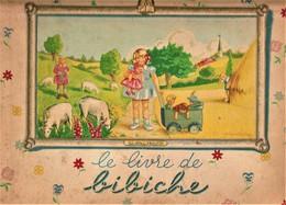 Rare Livre De Bibiche 1947 - Livres, BD, Revues
