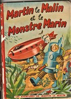Rare Livre BD Martin Le Malin Et Le Monstre Marin - Livres, BD, Revues