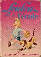 Rare Livre Loulou à L'école - Livres, BD, Revues