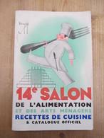Salon De L'alimentation  1937 Brasseurs Recettes De Cuisine Gaston Clement Voedingssalon 240 Blz - Histoire