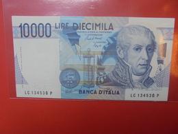 ITALIE 10.000 LIRE 1984 PEU CIRCULER/NEUF - [ 2] 1946-… : Républic