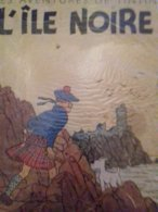 L'ile Noire HERGE Casterman 1944 - Hergé