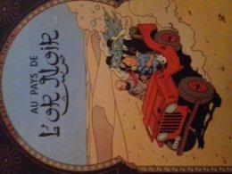 Au Pays De L'or Noir HERGE Casterman 1951 - Hergé