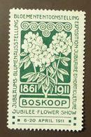Werbemarke Cinderella Poster Stamp  Blumen Ausstellung Boskoop 1911  #107 - Vignetten (Erinnophilie)