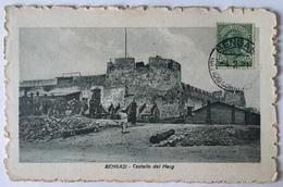 V 53011 Libia Italiana - Bengasi - Castello Del Merg - Libye