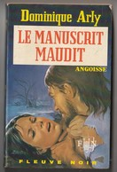 Roman. Dominique Arly. Le Manuscrit Maudit. Fleuve Noir. Angoisse N° 245. 1973. Etat Moyen. - Toverachtigroman