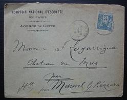 Cette 1900 Comptoir National D'escompte, Agence De Cette (Hérault) - Storia Postale
