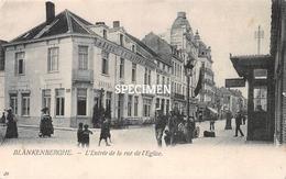 L'Entrée De La Rue De  L'Eglise - Blankenberge - Blankenberge