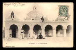 ALGERIE - SAHARA - OUARGLA - LE BUREAU ARABE - EDITEUR GEISER - Ouargla