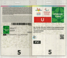 LIMA 2019/ PERU.Pan American Games / Paralympic Accreditation Upgrade Card Broadcast TV/Radio.Access Card. - Tickets D'entrée