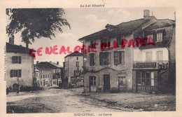 46 - SOUSCEYRAC - LE CENTRE -MAGASIN CHAUSSURES      QUERCY  LOT - Sousceyrac