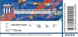 Sport Ticket UL000788 - Football (Soccer Calcio) Rudes Vs Istra 1961 2019-04-04 - Tickets D'entrée