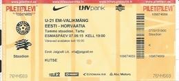 Sport Ticket UL000791 - Football (Soccer Calcio) Estonia Vs Croatia 2015-09-07 - Tickets D'entrée