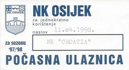 Sport Ticket UL000804 - Football (Soccer Calcio) Osijek Vs Croatia (Dinamo Zagreb) 1998-04-11 - Tickets D'entrée