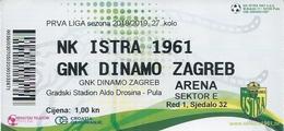 Sport Ticket UL000805 - Football (Soccer Calcio) Istra 1961 Vs Dinamo Zagreb 2019-04-13 - Tickets D'entrée