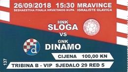 Sport Ticket UL000822 - Football (Soccer Calcio) Sloga Mravince Vs Dinamo Zagreb 2018-09-26 - Tickets D'entrée