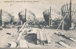 CANTIERE PER LA COSTRUZIONE DEI BARCONI A PESARO - Guerra