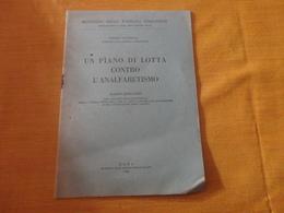 RADIO DISCORSO - UN PIANO DI LOTTA CONTRO L'ANALFABETISMO-GONELLA 1948 - Diritto Ed Economia