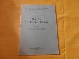 SALVIAMO IL FANCIULLO  GONELLA -1946 - Diritto Ed Economia