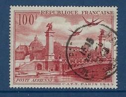 """FR Aerien YT 28 (PA) """" Vue De Paris 100F """" 1949 Oblitéré - 1927-1959 Matasellados"""