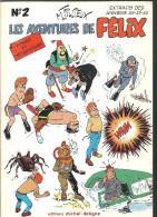Les Aventures De Félix Tome2 Inédit Par Maurice Tillieux Editions Michel Deligne De 1977 (extrait Des Années 54-55-56) - Non Classés