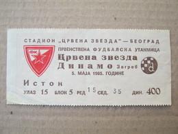 FK CRVENA ZVEZDA ( FC Red Star Belgrade ) : DINAMO Zagreb - 1985. / Yugoslavia SFRJ Football Soccer Match Ticket - Tickets D'entrée