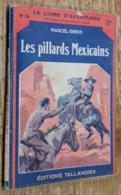 Les Pillards Mexicains (Collection LE LIVRE D'AVENTURES N°26) - Livres, BD, Revues