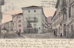 Trentino - Trento - Borgo  - Entrata E Borgo Vecchio  - Molto Bella - Italien