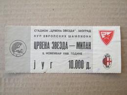FC RED STAR Belgrade : AC Milan Italy - 1988. European Cup Football Soccer Match Ticket - Tickets D'entrée