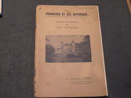 GEORGES CORNET - PEPINSTER ET SES ENVIRONS - 1950 - Histoire