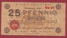 Allemagne 1 Notgeld De 25 Pfenning  Stadt Köln (SERIE -Ba-VI) Dans L 'état   N °5594 - [ 3] 1918-1933 : República De Weimar