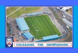 CP.STADE DE FOOTBALL. COLERAINE    IRLANDE DU NORD   THE  SHOWGROUNDS   # D.M 003 - Voetbal