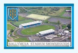 CP.STADE DE FOOTBALL. BALLYMENA     IRLANDE DU NORD   STADIUM  SHOWGROUNDS   # D.M 002 - Fútbol