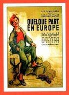 Carte Postale : Quelque Part En Europe (film - Cinéma - Affiche) Illustration : Poulbot - Poulbot, F.