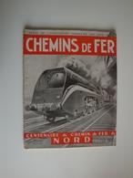 Revue Des Chemins De Fer,centenaire Du Chemin De Fer Du Nord,No141, 1946,trés Complet Pour Amateurs De Vieux Trains - Bahnwesen & Tramways