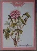 Petit Calendrier Poche 2003 Fleur Paeonia Pivoine - Pharmacie La Croix St Leufroy - Kleinformat : 2001-...