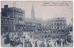 Caudry - Festival Du 19 Mai 1907. - Caudry