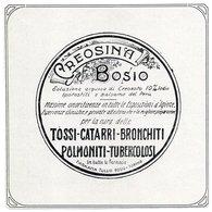 """IT--00124-- PUBBLICITA'  """" CREMOSINA BOSIO """" TOSSI CATARRI BRONCHITI POLMONITI TUBERCOLOSI TORINO - Immagine Tagliata"""