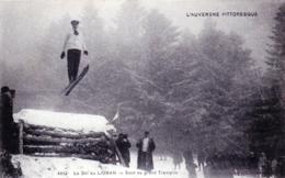 15 - Cantal - L Auvergne Pittoresque - Le Ski Au LIORAN - Saut Au Grand Tremplin - Other Municipalities